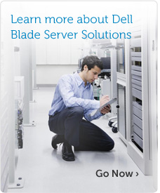 Learn more about Dell Blade Server Solutions
