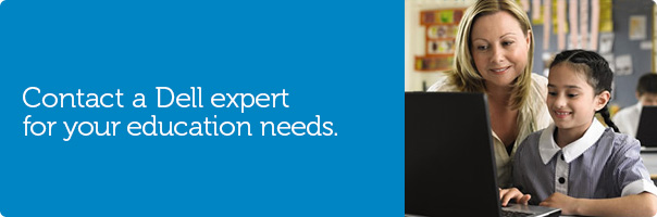 Contact a Dell expert for your education needs