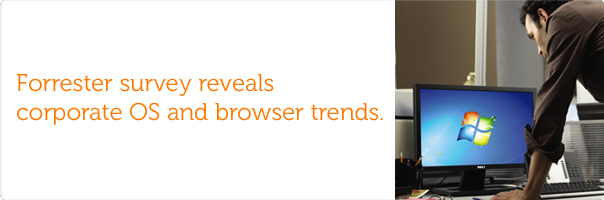 Forrester survey reveals corporate OS and browser trends.