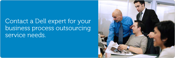 Contact a Dell expert for your business process outsourcing services needs.