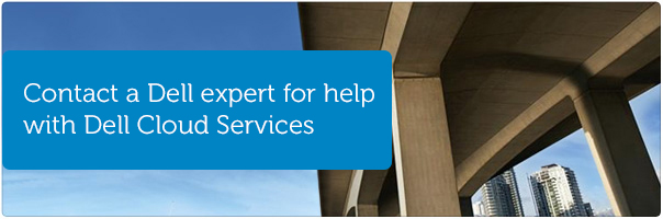contact a Dell expert for help with Dell Cloud Services