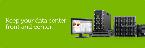 Keep your data center front and center.