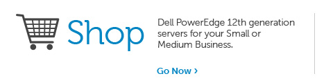 Shop for Dell PowerEdge 12th Generation Servers for your Small or Medium Business