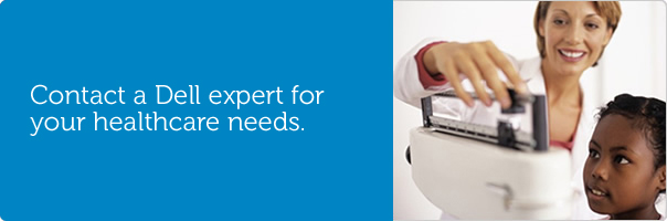 Contact a Dell expert for your healthcare needs.