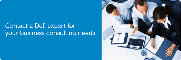 Contact a Dell expert for your business consulting needs.
