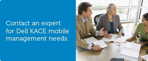 Contact an expert for Dell KACE mobile management needs